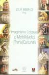 Brasil/Canada'imaginários coletivos e mobilidades (trasn)culturais