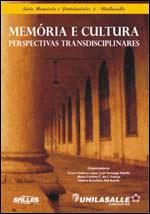 Cultura e memória: perspectivas transdisciplinares