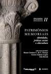 Patrimônios memoriais: identidades, práticas sociais e cibercultura