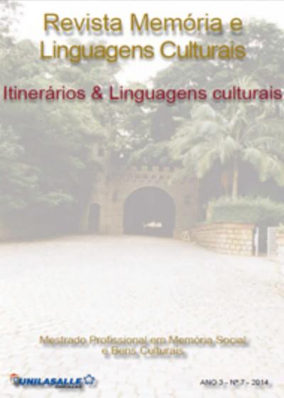 Revista Memória e Linguagens Culturais: Itinerários e Linguagens Culturais