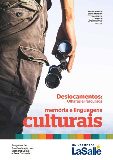 Revista Memória e Linguagens Culturais: Deslocamentos: Olhares e Percursos