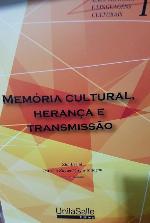 Memoria cultural, herança e transmissão