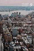 Memória social e cidade: práticas representações e imaginários