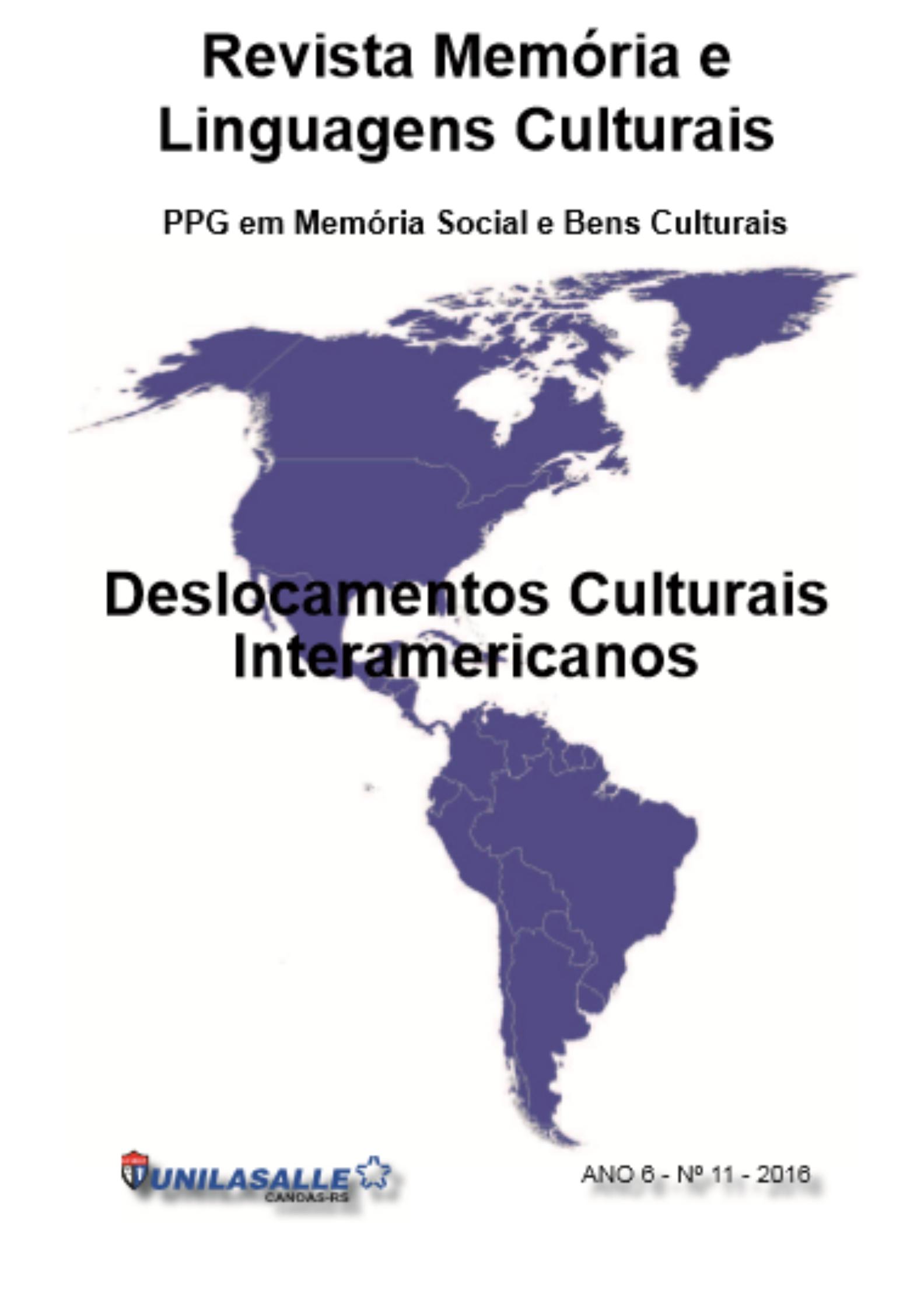 Revista Memória e Linguagens Culturais: Deslocamentos Culturais Interamericanos